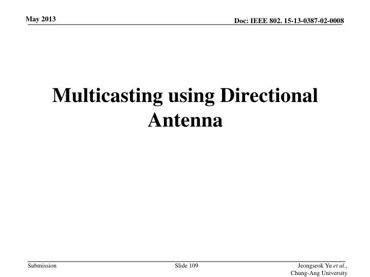 Multicasting using Directional Antenna