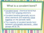 what is a covalent bond