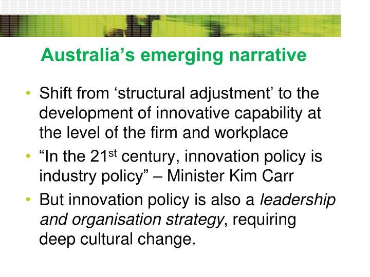 Australia's emerging narrative