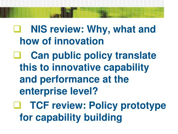 NIS review: Why, what and how of innovation