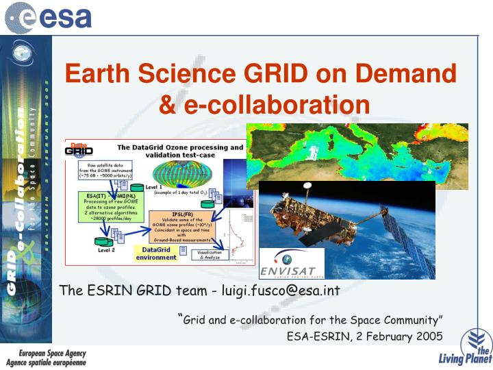 earth science grid on demand e collaboration n.