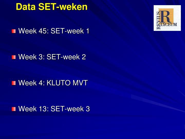 Data SET-weken