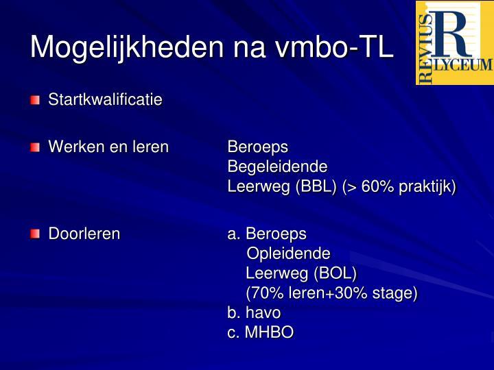 Mogelijkheden na vmbo-TL
