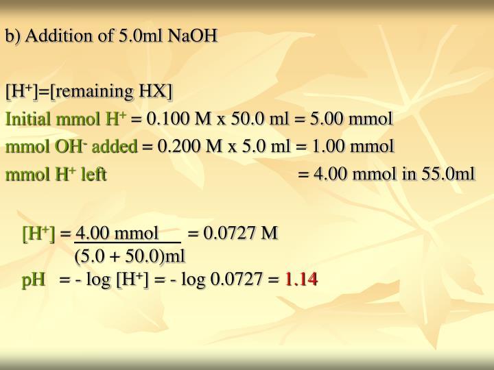 b) Addition of 5.0ml NaOH