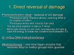 1 direct reversal of damage