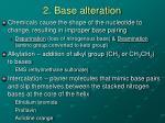 2 base alteration