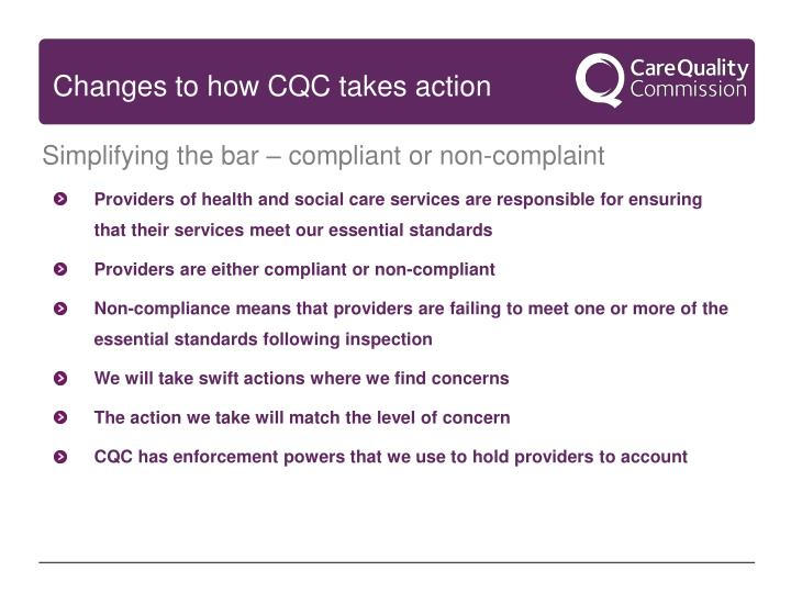 Changes to how CQC takes action