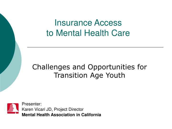 PPT - Insurance Access to Mental Health Care PowerPoint ...