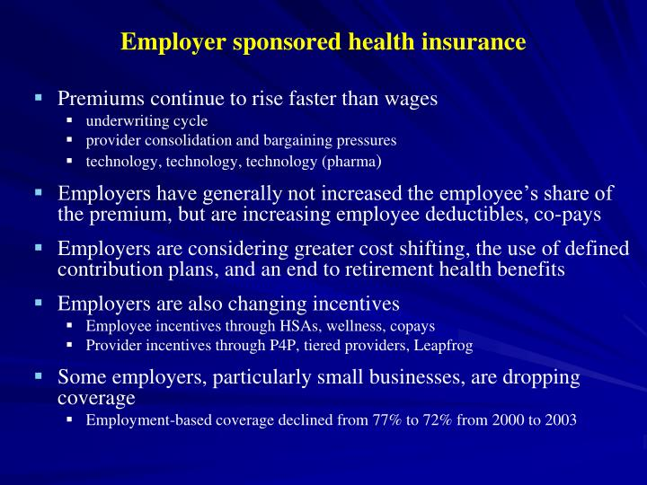 Employer sponsored health insurance