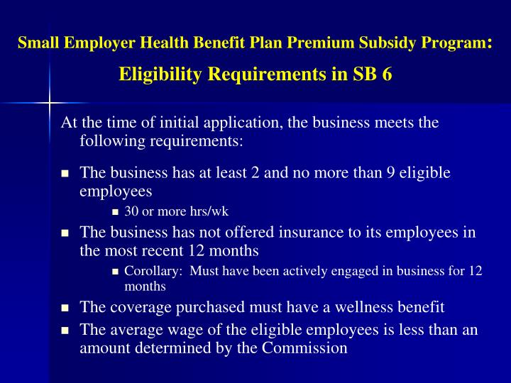 Small Employer Health Benefit Plan Premium Subsidy Program