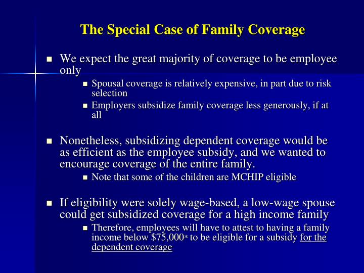 The Special Case of Family Coverage