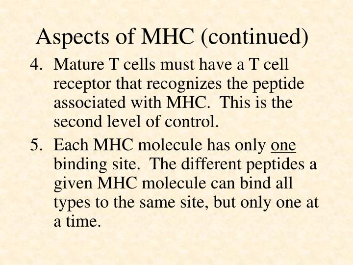 Aspects of MHC (continued)