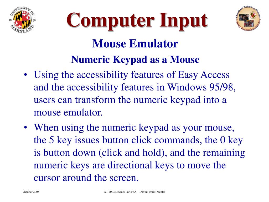 PPT - Computers and Computer Access Part II Computer Input