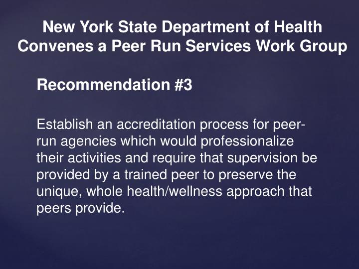 New York State Department of Health Convenes a Peer Run Services Work Group