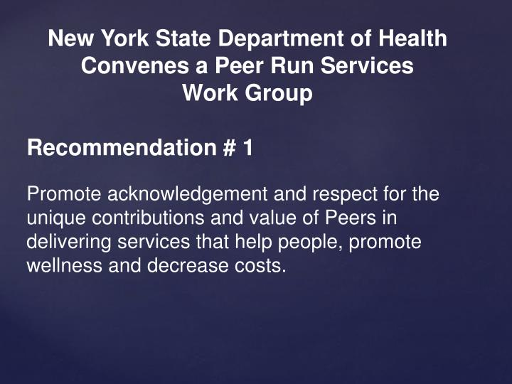 New York State Department of Health Convenes a Peer Run Services