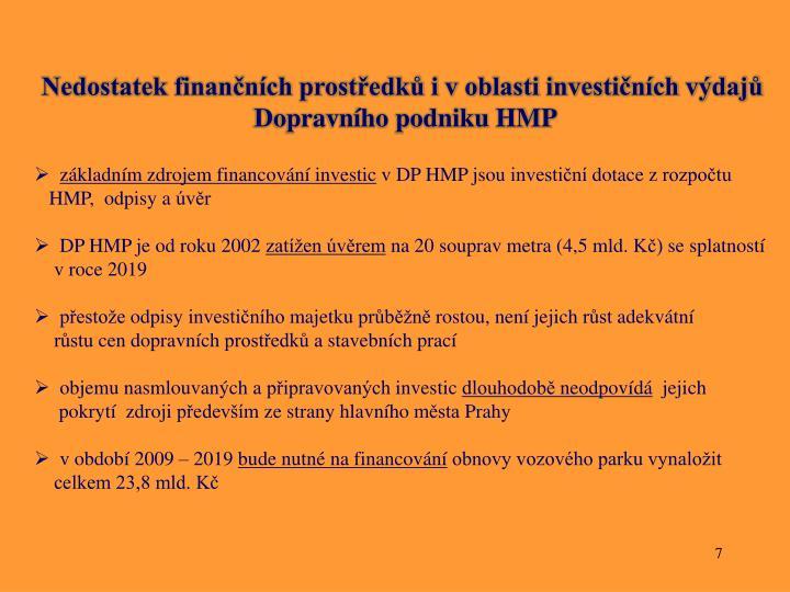 Nedostatek finančních prostředků i v oblasti investičních výdajů