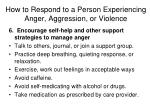 how to respond to a person experiencing anger aggression or violence6