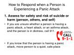 how to respond when a person is experiencing a panic attack1