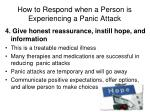 how to respond when a person is experiencing a panic attack4