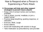 how to respond when a person is experiencing a panic attack6
