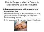 how to respond when a person is experiencing suicidal thoughts2