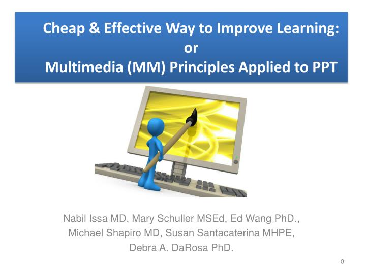 Cheap effective way to improve learning or multimedia mm principles applied to ppt