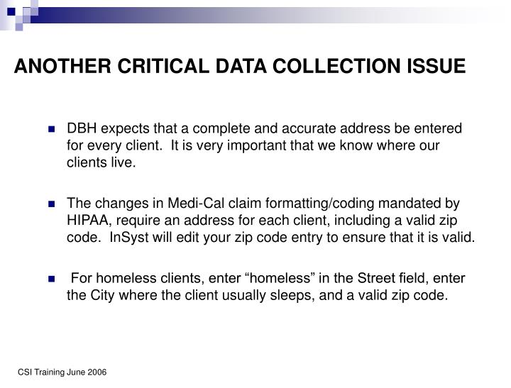 ANOTHER CRITICAL DATA COLLECTION ISSUE