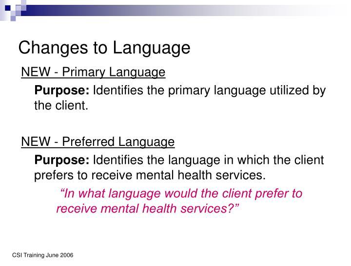 Changes to Language