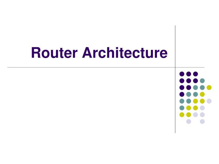 router architecture n.