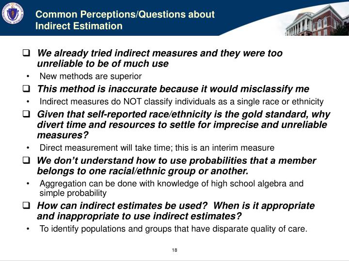 Common Perceptions/Questions about Indirect Estimation