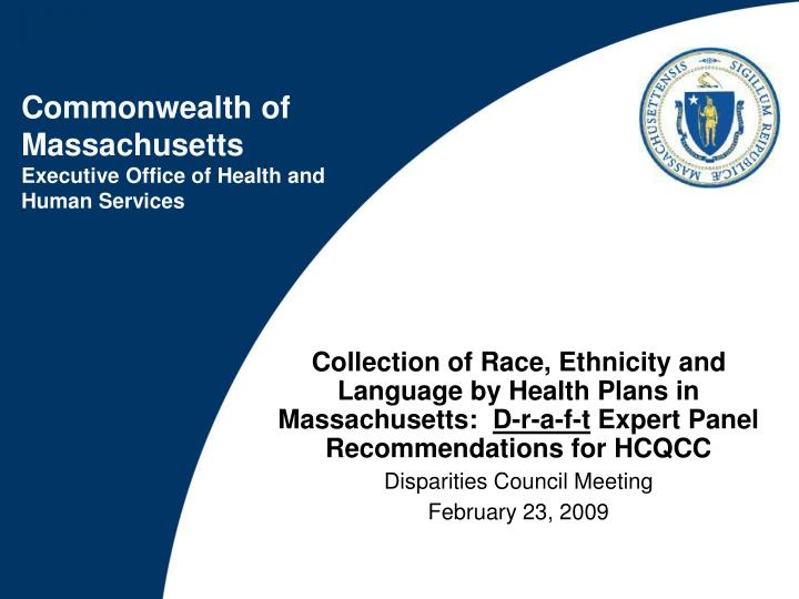 Collection of Race, Ethnicity and Language by Health Plans in Massachusetts: