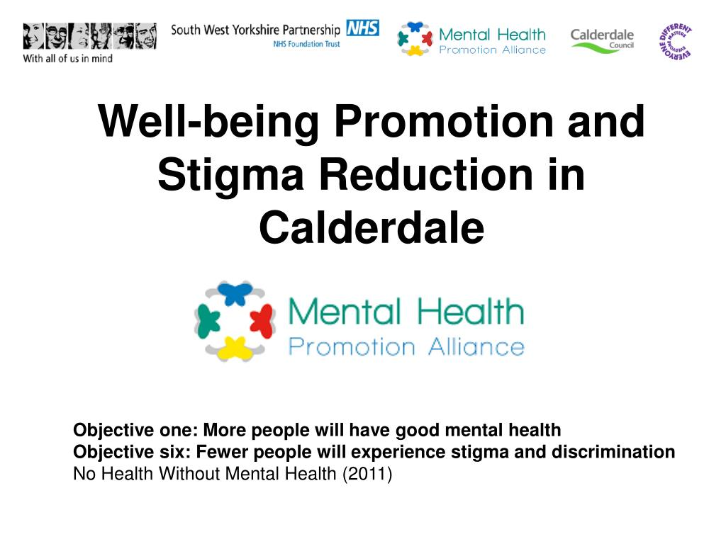 Ppt Well Being Promotion And Stigma Reduction In Calderdale