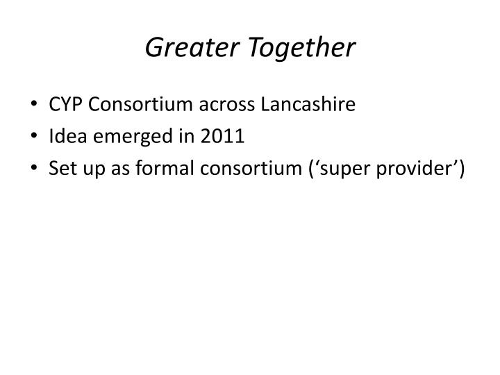 Greater Together
