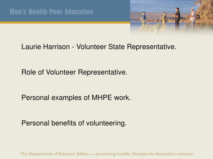 Laurie Harrison - Volunteer State Representative.