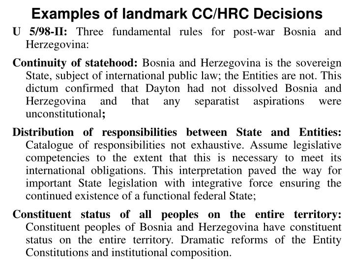 Examples of landmark CC/HRC Decisions
