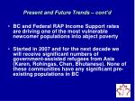present and future trends cont d4
