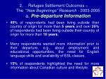 refugee settlement outcomes the new beginnings research 2003 2005 a pre departure information