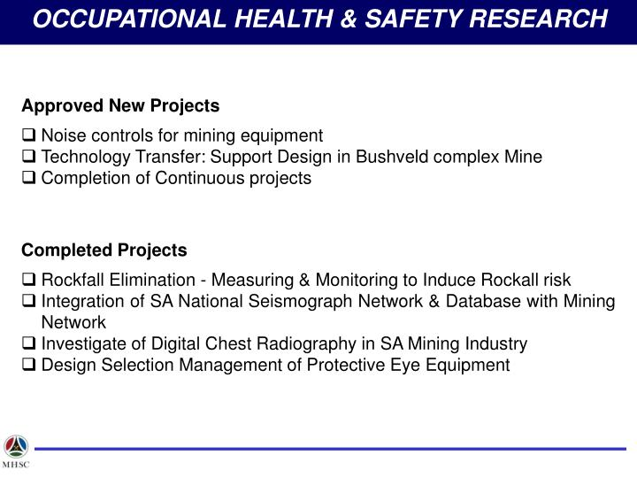 OCCUPATIONAL HEALTH & SAFETY RESEARCH