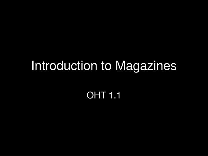 introduction to magazines n.