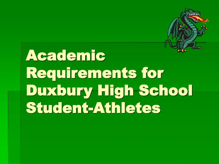 academic requirements for duxbury high school student athletes n.