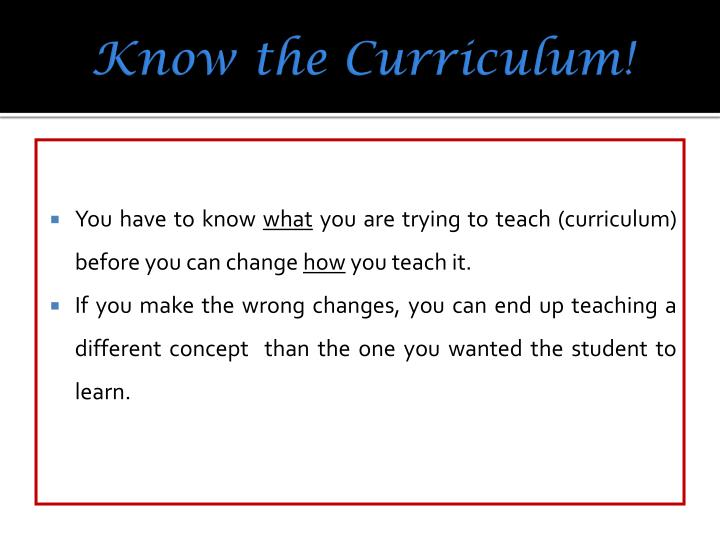 Know the Curriculum!