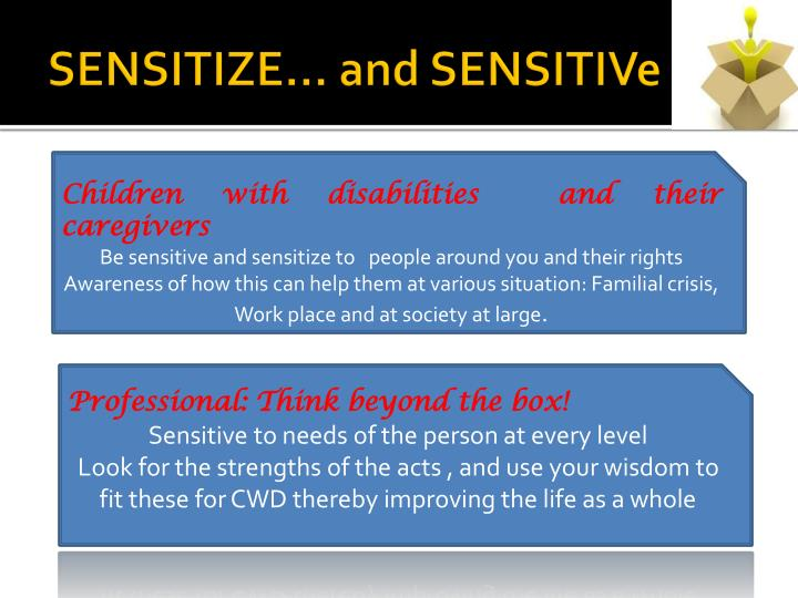 SENSITIZE… and