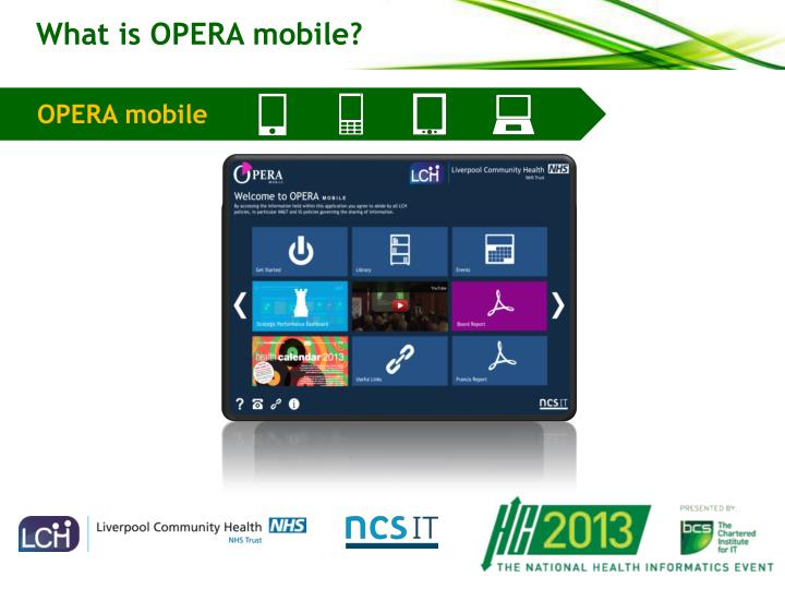 What is OPERA mobile?