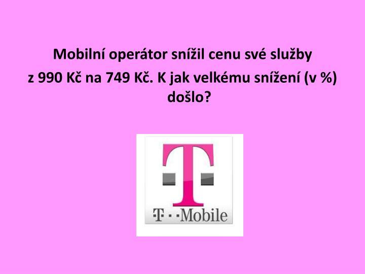 Mobilní operátor snížil cenu své služby