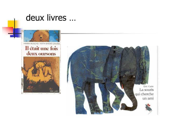 deux livres …