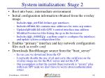 system initialization stage 2