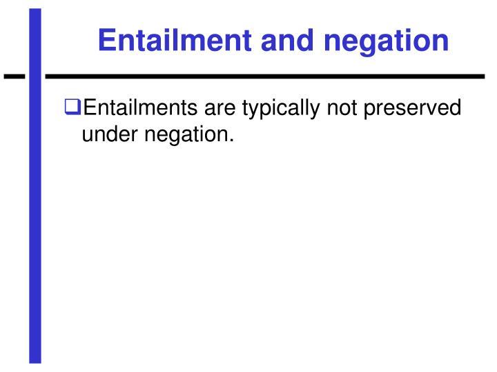 Entailment and negation