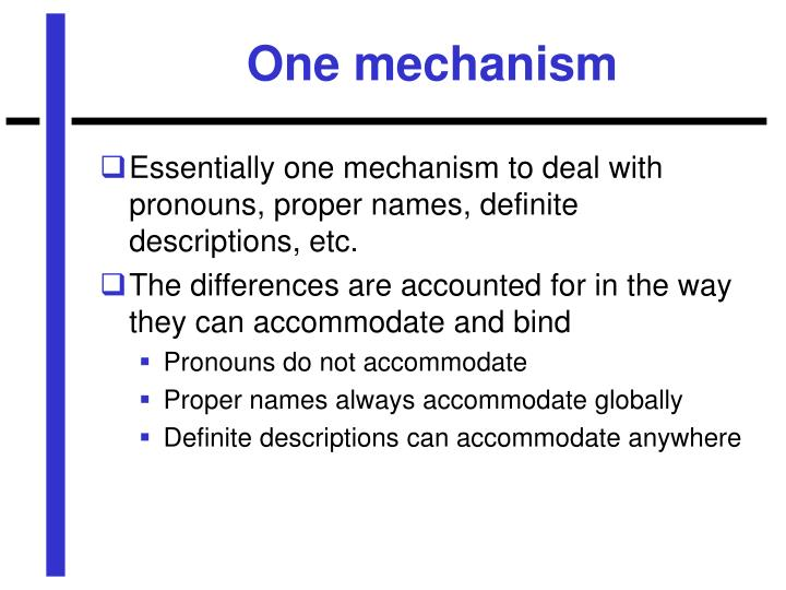 One mechanism