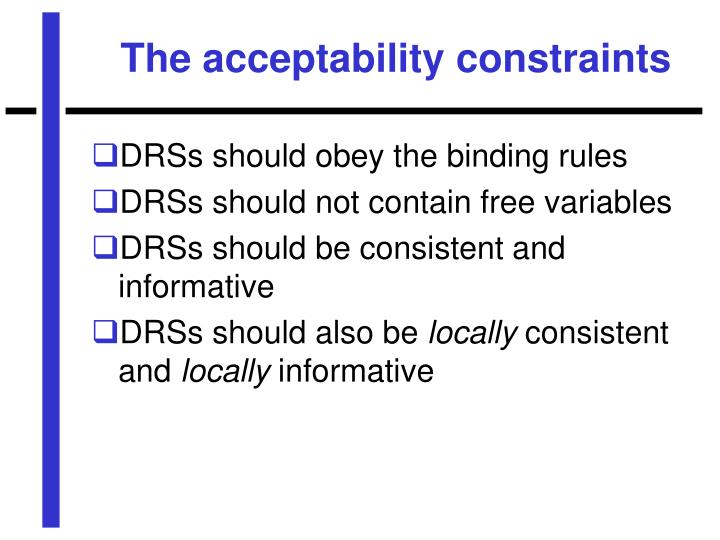 The acceptability constraints