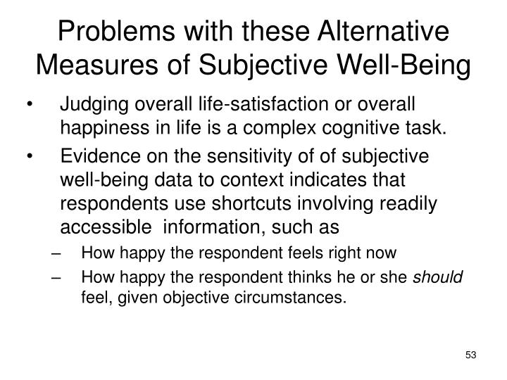 indicators of cognitive component of subjective well being essay Living well: empirical evaluations of economic welfare and subjective well-being by elizabeth mokyr horner a dissertation submitted in partial satisfaction of the requirements for the degree of.
